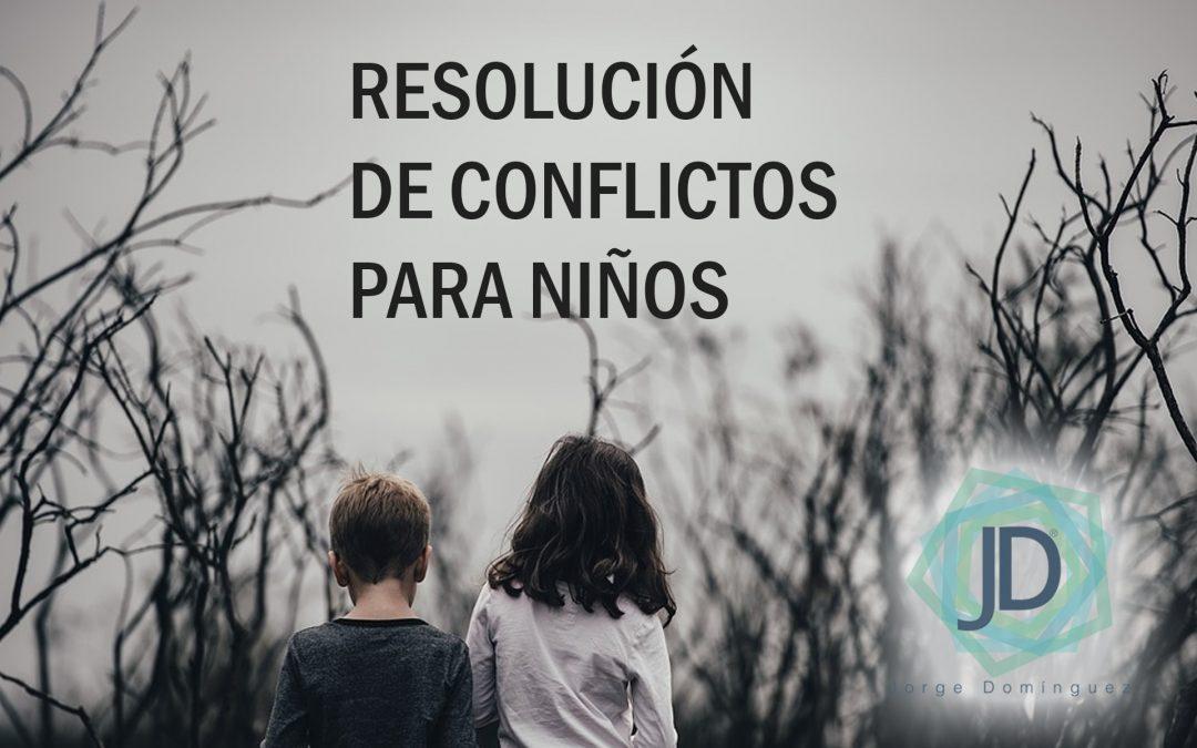 Cómo Enseñar A Los Niños A Resolver Conflictos En 5 Pasos